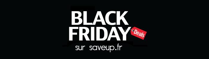 Black Friday Deals sur saveup.fr